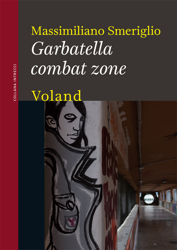 Garbatella combat zone
