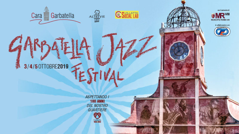 GARBATELLA JAZZ FESTIVAL (GJF) 2019